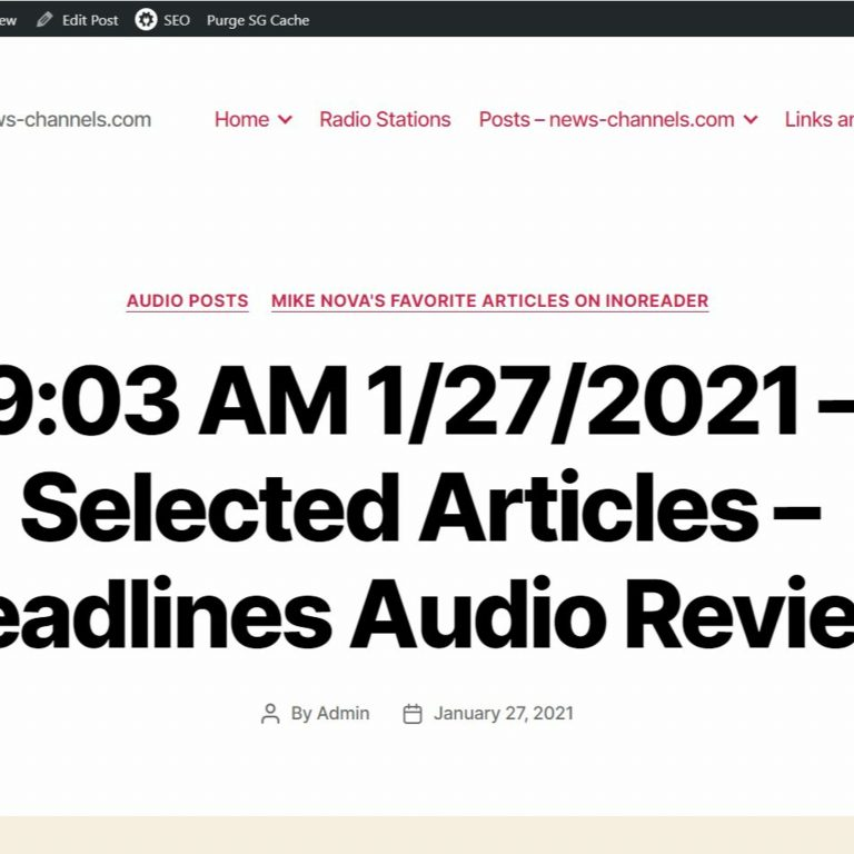 9:03 AM 1/27/2021 – Selected Articles – Headlines Audio Review